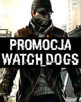 Promocja Watch Dogs na PS3 i X360