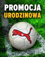 Pierwsza Promocja Urodzinowa Gram - Piłka Puma gratis!