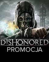 Dishonored Promocja w sklepie gram.pl