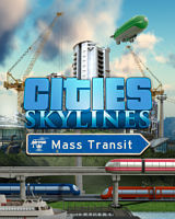Cities Skylines Mass Transit DLC